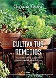 Cultiva tus remedios (CULTIVOS)