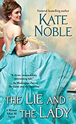 The Lie and the Lady (Winner Takes All) by Kate Noble (2015-12-29)