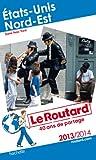 Telecharger Livres Le Routard Etats Unis Nord Est 2013 2014 (PDF,EPUB,MOBI) gratuits en Francaise