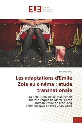 Les Adaptations D'Emile Zola Au Cinéma : Étude Transnationale par Elli Mastorou