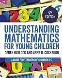Understanding Mathematics for Young Children (A Guide for Teachers of Children 3-7)