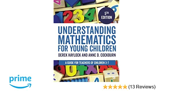 Understanding Mathematics for Young Children A Guide for Teachers of ...