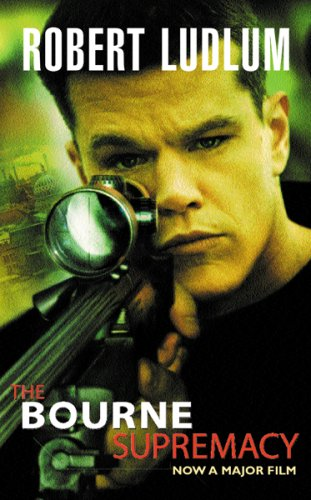The Bourne Supremacy (Bourne Trilogy, Book 2)