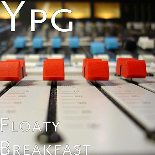 floaty-breakfast-explicit