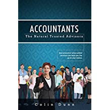 Accountants: The Natural Trusted Advisors