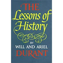 The Lessons of History by Will Durant (1968-08-09)