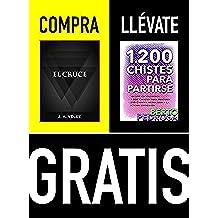 Compra EL CRUCE y llévate gratis 1200 CHISTES PARA PARTIRSE