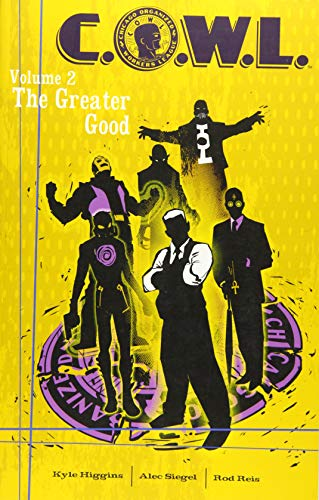 C O W L  Volume 2: The Greater Good (Cowl Tp)