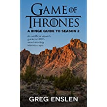 Game of Thrones: A Binge Guide to Season 2 (English Edition)