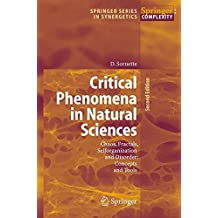 Critical Phenomena in Natural Sciences: Chaos, Fractals, Selforganization and Disorder: Concepts and Tools (Springer Series in Synergetics)