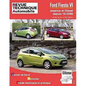Revue Technique B742 Fiesta VI Ess 1.25 et 1.4 Tdci Dep 10/2008