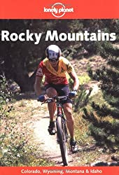 Rocky Mountain States (Lonely Planet Travel Guides)