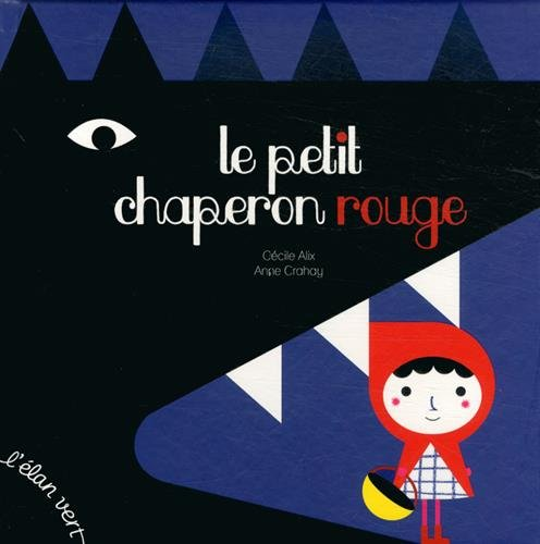 Le Petit Chaperon rouge par Cécile Alix