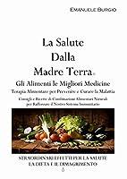 Questo libro rappresenta una guida alla comprensione del proprio corpo, per prevenire e risolvere i problemi di salute con l'utilizzo del potere curativo dell'alimentazione naturale in base al proprio gruppo sanguigno. (La malattia cronica è ...