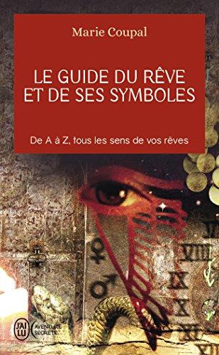 Le guide du rêve et de ses symboles par Marion Coupal