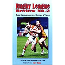 Rugby League Review: No. 2: Rugby League Analysis, History and Vision