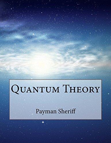 Quantum Theory (English Edition) por Payman Sheriff
