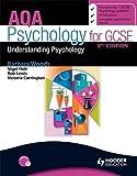 AQA Psychology for GCSE: Understanding Psychology 3rd Edition (Aqa for Gcse)