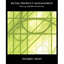Retail Product Management: Buying and Merchandising