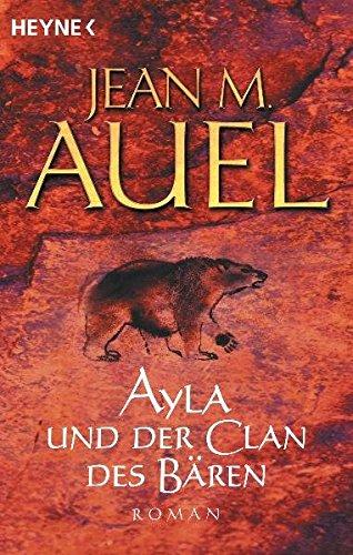 Buchcover Ayla und der Clan des Bären (Ayla - Die Kinder der Erde, Band 1)