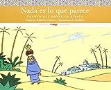 Nada es lo que parece: Cuento del Norte de África (Álbumes ilustrados / Cuentos del Mundo)