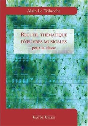 Recueil Thématique d'Oeuvres par Letribroche