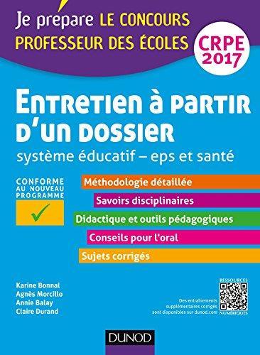 Entretien  partir d'un dossier - Systme ducatif - EPS et Sant - CRPE 2017: Professeur des coles