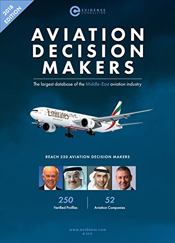Middle East Aviation Decision Makers: 2018 Edition (English Edition) (Etihad Airlines)