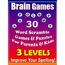 Brain Games & Puzzles:  Scramble Words To Increase Spelling - For Parents & Kids: Spelling Games
