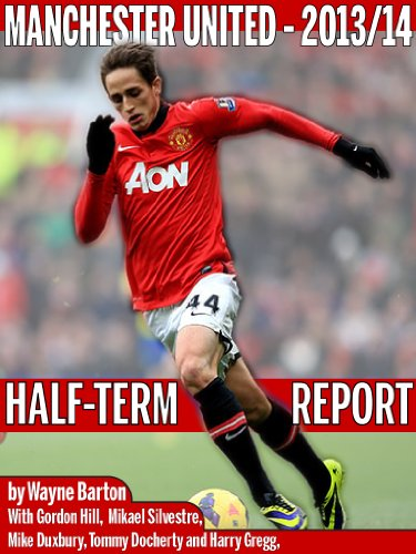Manchester United 2013/14 - Half-Term Report