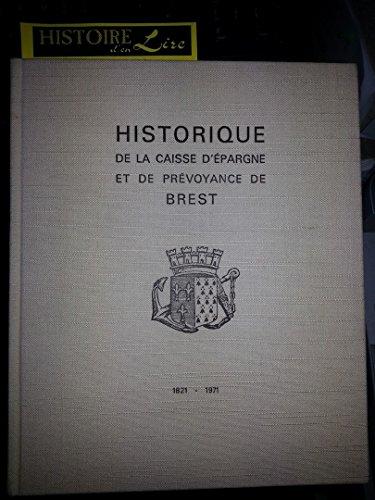 Historique de la Caisse d'épargne et de prévoyance de Brest