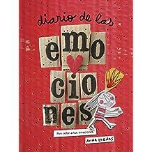 Diario de las emociones. Pon color a tus emociones (Nueva edición) (Libros Singulares)
