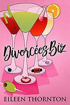 Divorcees.Biz by [Thornton, Eileen]