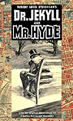 The Strange Case of Dr Jekyll and Mr Hyde  (illustrated by Charles Raymond Macauley)