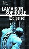 Œdipe roi / Œdipe roi par Sophocle
