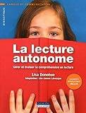 La lecture autonome - Gérer et évaluer la compréhension en lecture