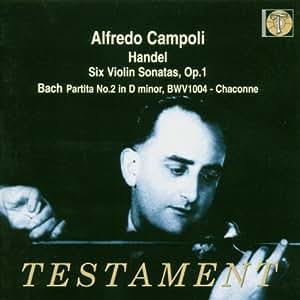 haendel : sonates pour violon op.1 n°3, 10, 12, 13, 14 & 15 / bach : chaconne de partita n°2 en ré m