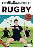 The Bluffer's Guide to Rugby (Bluffer's Guides)