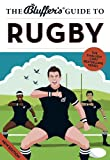 The Bluffer's Guide to Rugby (Bluffer's Guides) by Steven Gauge