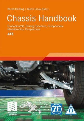Chassis Handbook: Fundamentals, Driving Dynamics, Components, Mechatronics, Perspectives (ATZ/MTZ-Fachbuch)