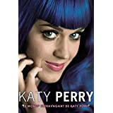 The Outrageous World of Katy Perry