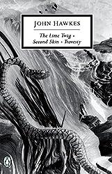 The Lime Twig - Second Skin - Travesty (Penguin Twentieth Century Classics)
