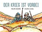 Der Krieg ist vorbei: Bilder und Texte zum Frieden in Europa