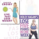 Live Fast Lose Weight and Holly Hagan's Lose 5 Pounds in One Week 2 Books Bundle Collection - Fat to Fit: 80 recipes for a healthy lifestyle