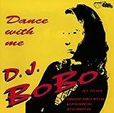 Songtexte von DJ BoBo - Dance With Me