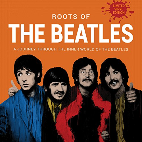 The Roots Of (VINYL) - The Beatles - 2017