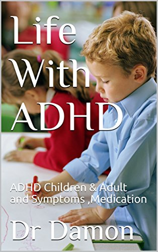 life-with-adhd-adhd-children-adult-and-symptoms-medication