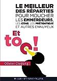 Telecharger Livres Et toc Le meilleur des reparties pour moucher les emmerdeurs les cons les pretentieux et autres et autres ennuyeux (PDF,EPUB,MOBI) gratuits en Francaise