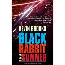 Black Rabbit Summer: Roman