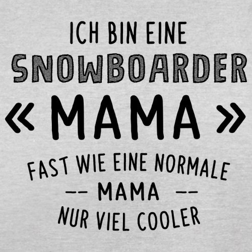 Ich bin eine Snowboarder Mama - Herren T-Shirt - 13 Farben Hellgrau